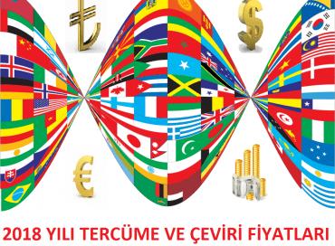 2018 Yılı Çeviri ve Tercüme Fiyatları